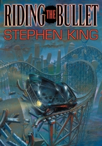 Riding the Bullet (Lonely Road Books) Gift Edition