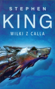 Mroczna Wieża V: Wilki z Calla (Alabatros #3)