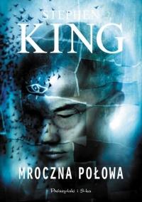 Mroczna połowa (Prószyński i S-ka #2)