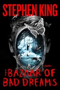 The Bazaar of Bad Dreams (Scribner)