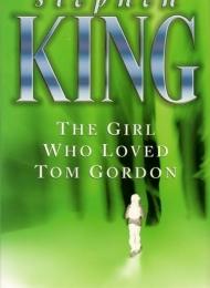 The Girl Who Loved Tom Gordon (Hodder & Stoughton) - obrazek
