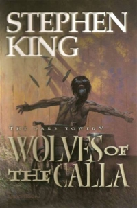 The Dark Tower V: Wolves of Calla (Grant) Artist Edition