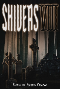 Shivers VIII (Cemetery Dance)