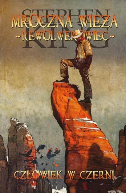 Mroczna Wieża - Rewolwerowiec - Człowiek w czerni