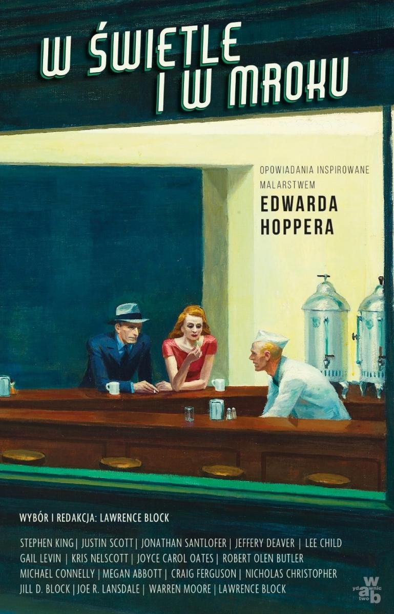 """""""W świetle i w mroku. Opowiadania inspirowane malarstwem Edwarda Hoppera"""" - obrazek"""