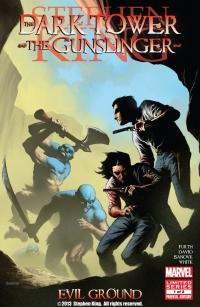 The Dark Tower: The Gunslinger: Evil Ground #1