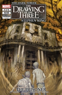 The Dark Tower: The Drawing of the Three: The Prisoner #3