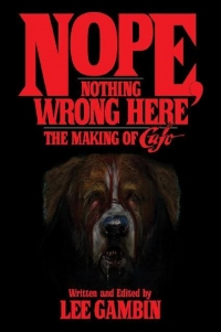 Nope, Nothing Wrong Here: The Making of Cujo (BearManorMedia)