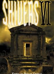 Shivers VI (Cemetery Dance) - obrazek