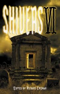 Shivers VI (Cemetery Dance)