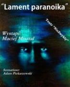 Maciej Misztal - Lament Paranoika