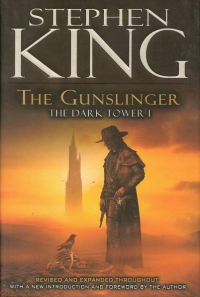 The Dark Tower I: The Gunslinger (Viking) Revised and Expanded