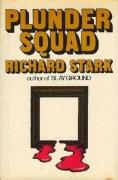 Richard Stark - Plunder Squad - okładka