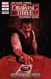 The Dark Tower: The Drawing of the Three: House of Cards #3
