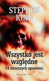 Wszystko jest względne (Prószyński i S-ka)